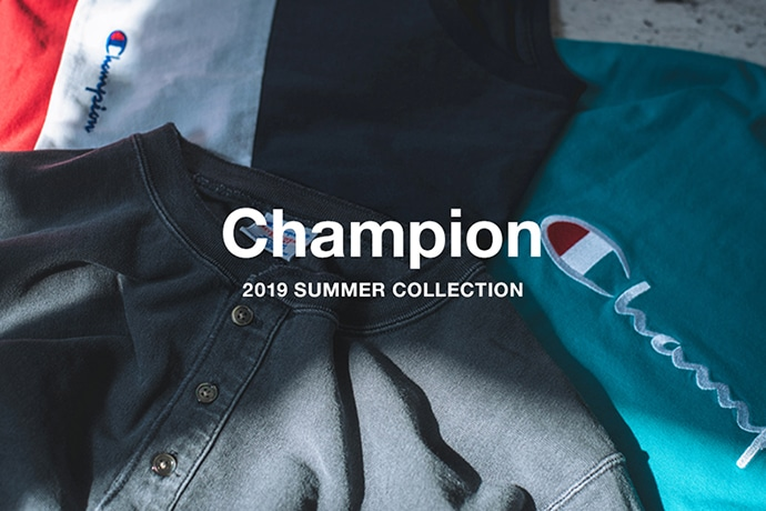 Champion 2019 SUMMER COLLECTION