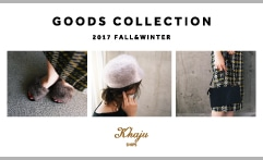 GOODS COLLECTION FALL&WINTER 秋冬小物